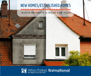 New Homes/Established Homes: Which Property Is Right For You?